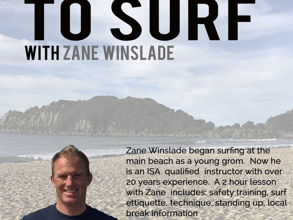 Zane, Mount local, awesome surf coach, lots of tricks and tips to get you up and surfing at Mount Maunganui. Private surf