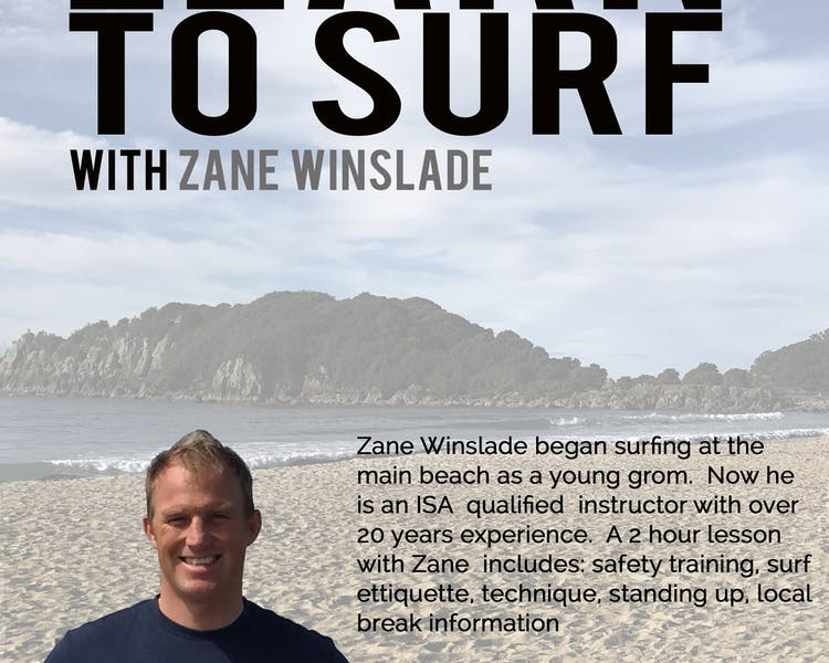 Zane, Mount local, awesome surf coach, lots of tricks and tips to get you up and surfing at Mount Maunganui.