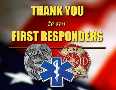 We support our First Responders Promo
