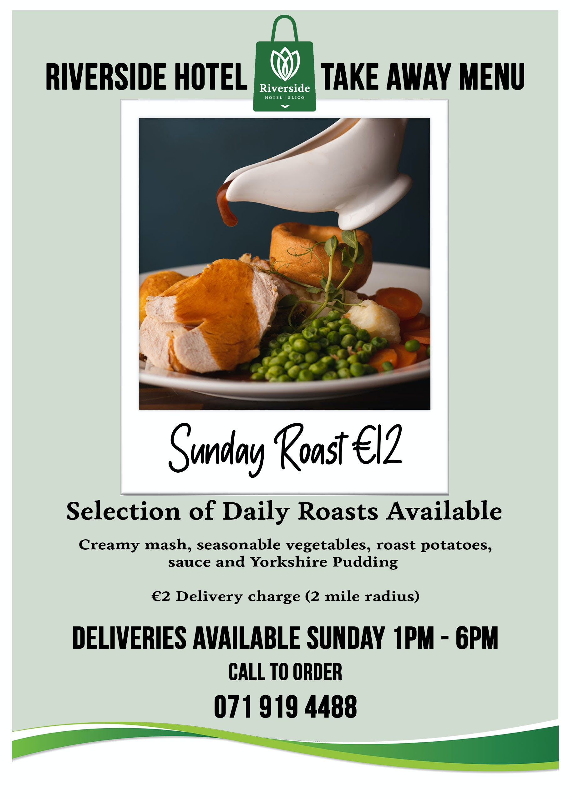 Sunday Roast take aways from Riverside Hotel Sligo.