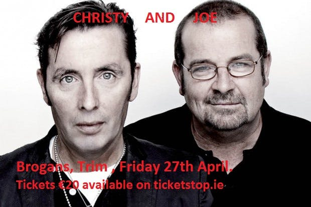 Christy Dignam & Joe Jewel 27th April