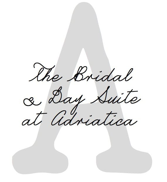 The Bridal & Day Suite at Adriatica