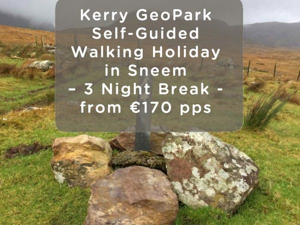 Self-guided Kerry Walking Holiday at Alaind Lodges