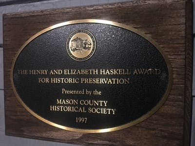 The Henry and Elizabeth Haskell Award for Historic Preservation. Mason County Historical Society.